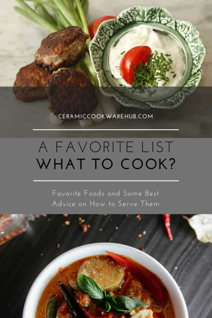 what to cook, meal ideas, favorite foods, serving dishes
