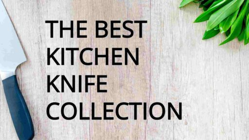What Knives Do I Need For A Good Kitchen Knife Set?
