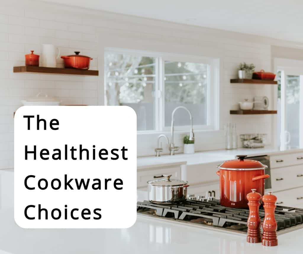 guide on what is the healthiest cookware
