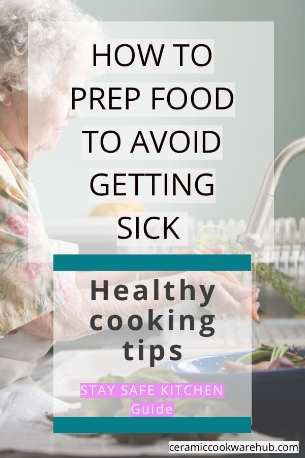 hygiene in the kitchen, avoid getting sick, stay safe guide for healthy cooking