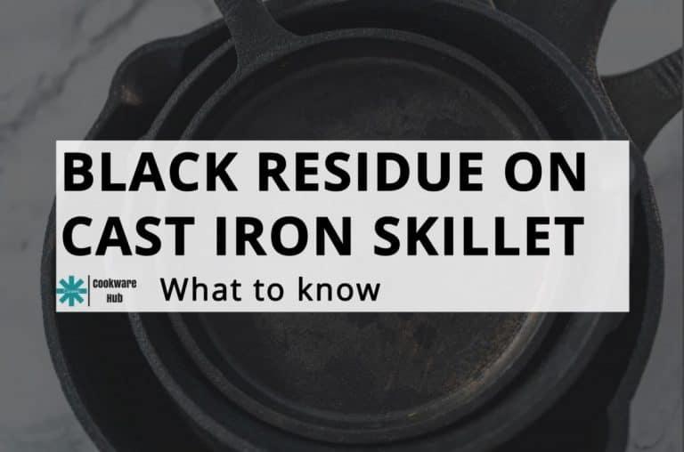 black residue on cast iron skillet