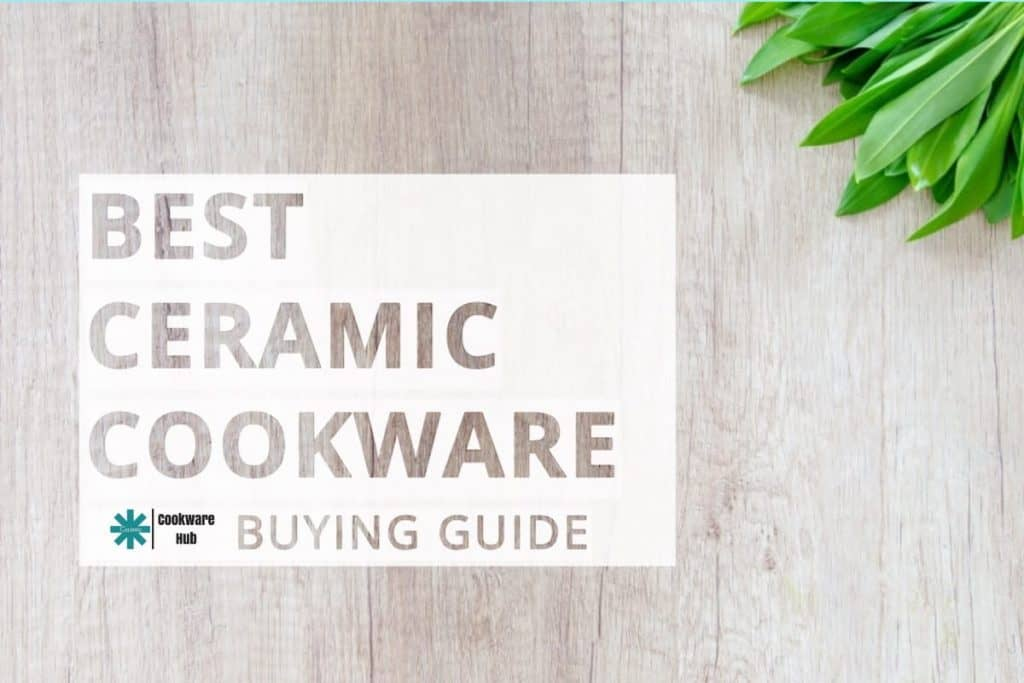 best ceramic cookware buying guide