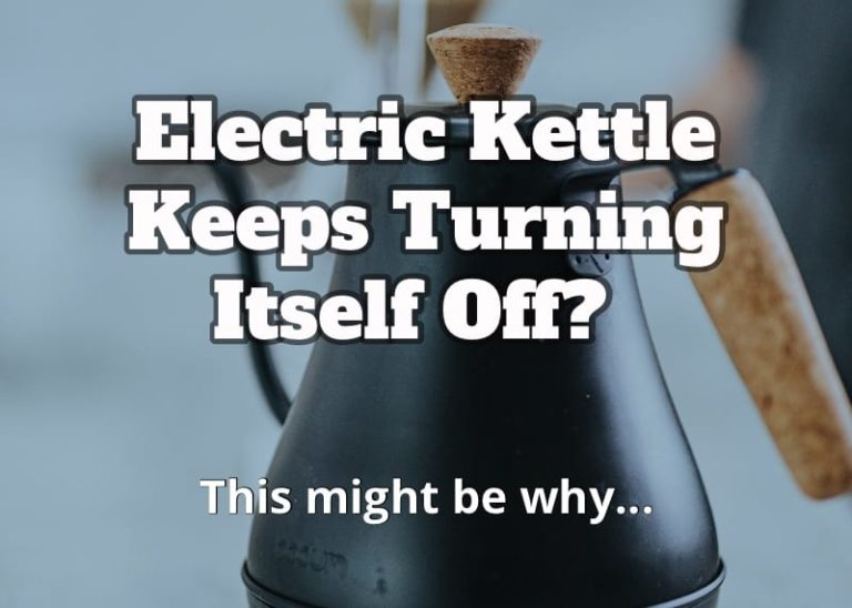 electric kettle keeps turning itself off