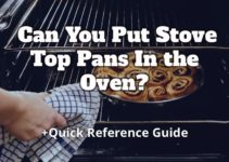 Can You Put Stove Top Pans In the Oven?