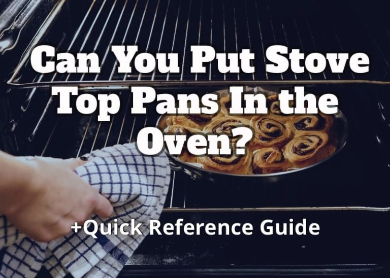 stove top pans in oven, putting stove top pans in the oven