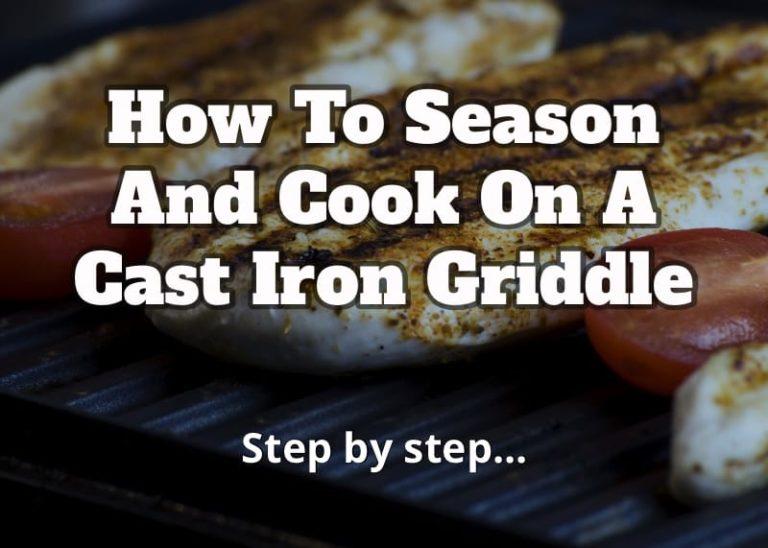 best cast iron griddle methods