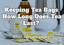 Keeping Tea Bags: How Long Does Tea Last. Does It Expire?