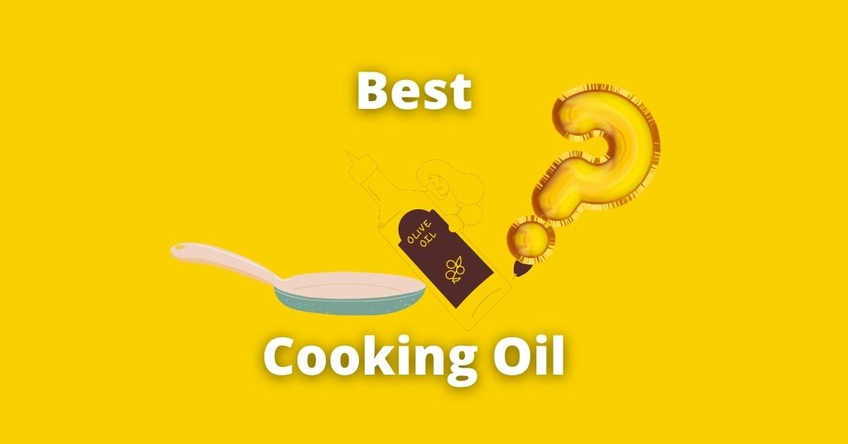 best cooking oils for nonstick