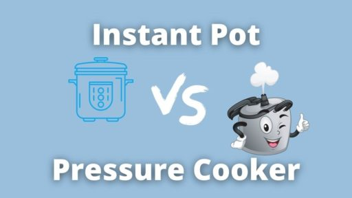 Are Instant Pots and Pressure Cookers the Same or Different?