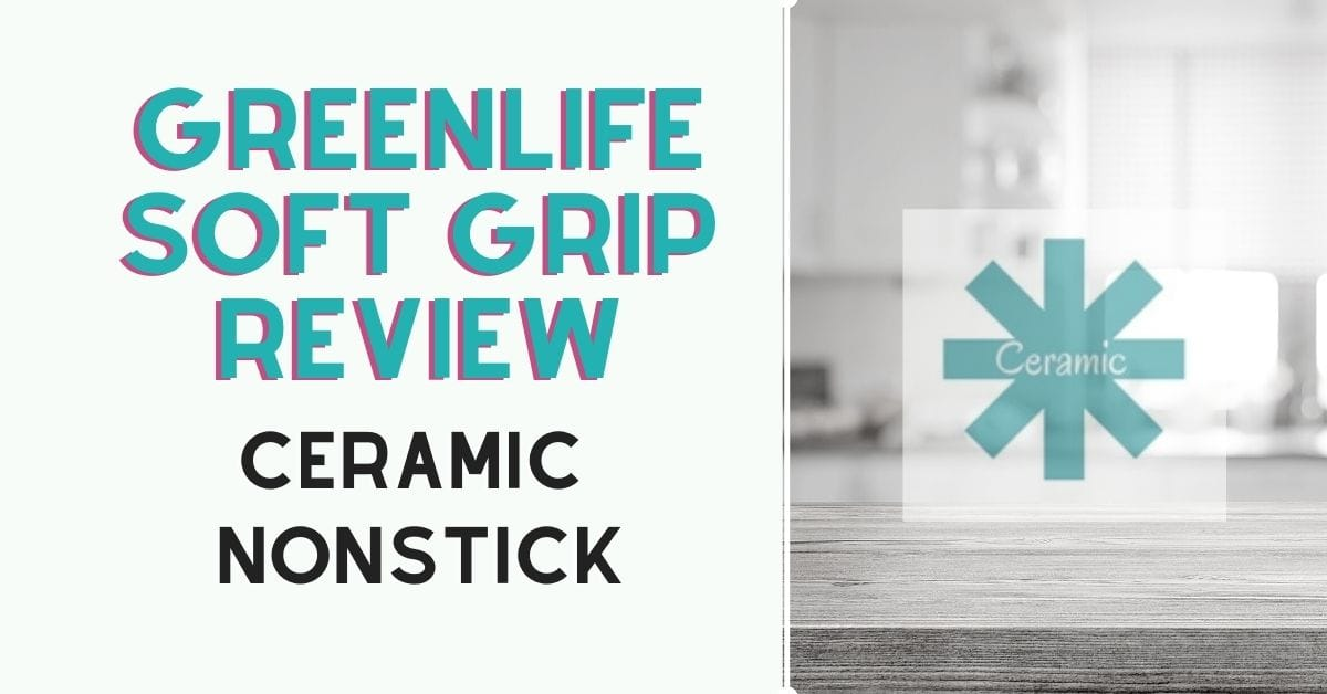 Greenlife soft grip review