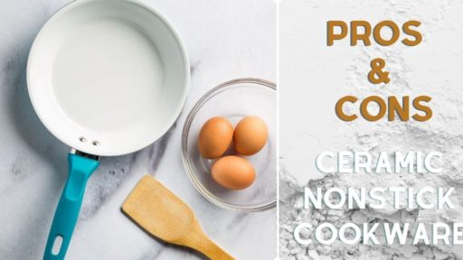 Nonstick Ceramic Cookware Pros and Cons