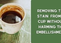 How to Remove Tea Stain From Cup Without Damaging It