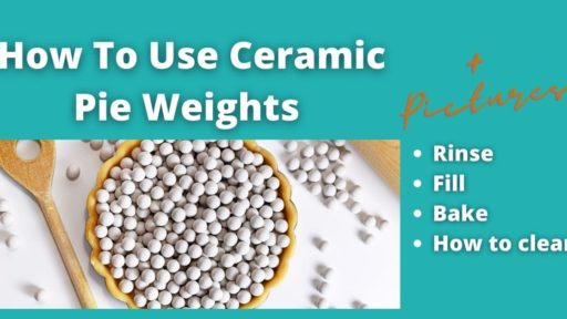How To Use Ceramic Pie Weights [In Pictures]